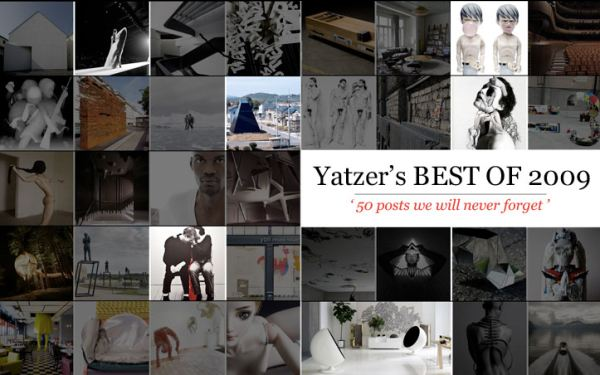 BEST OF 2009 | yatzer | Design Architecture Art Fashion +more